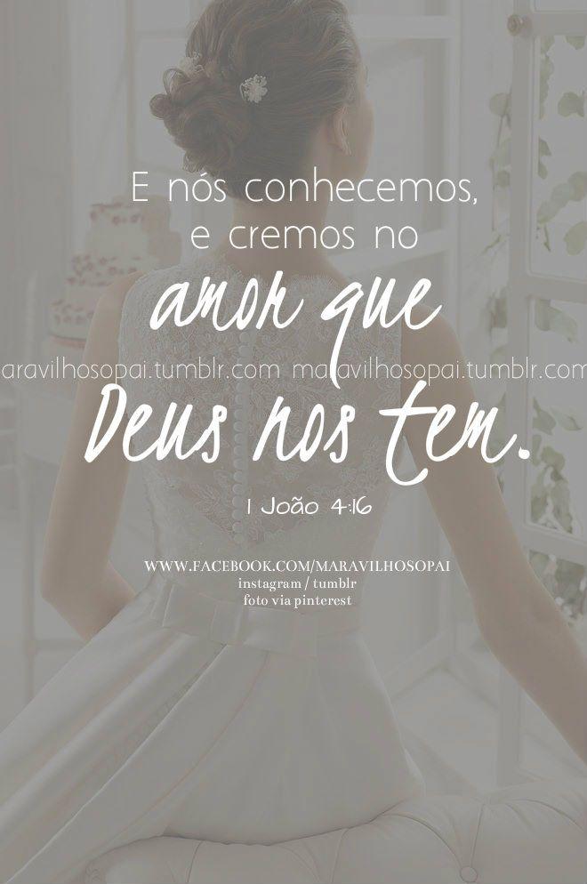 E nós conhecemos, e cremos no amor que Deus nos tem. 1 João 4:16 #maravilhosopai #dad #fé #faith