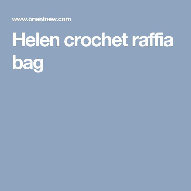 Helen crochet raffia bag