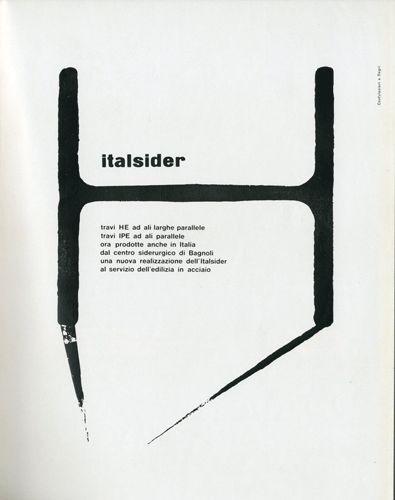 Pagina pubblicitaria - Italsider  Progetto grafico Giulio Confalonieri e Ilio Negri (1926 - 2008) (1926-1974).