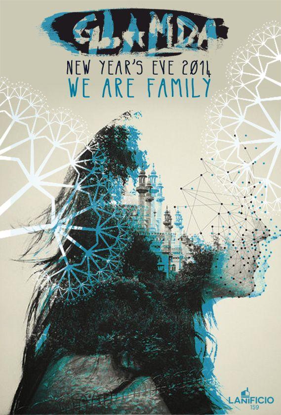 CAPODANNO 2014 ◇ Glamda & Lanificio159 ◇ We Are Family ◇ New Year's Eve Party! | Lanificio 159, Roma    info : www.glamda.com
