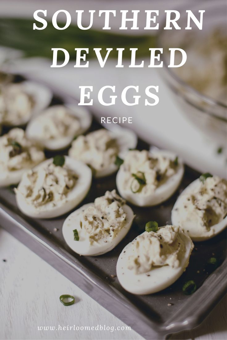 Southern Deviled Eggs / Easter recipes / heirloomed