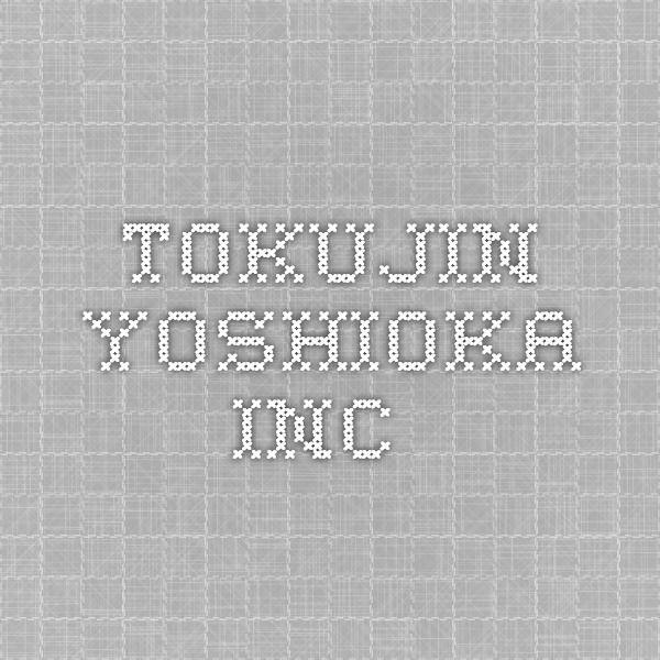 TOKUJIN YOSHIOKA INC.