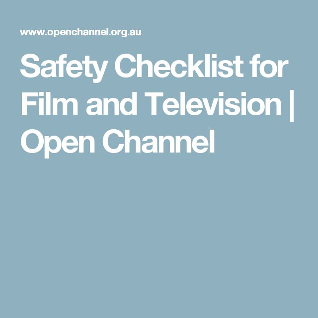 Safety Checklist for Film and Television | Open Channel