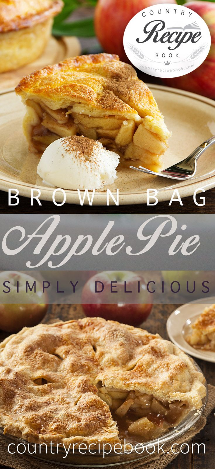 Brown Bag Apple Pie recipe...make a tasty country Apple Pie using this simple Brown Bag secret.