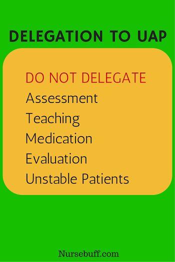 Nursing tasks that shouldn't be delegated to UAP