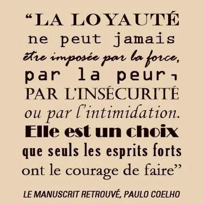 Citations option bonheur: La loyauté selon Paulo Coelho