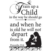 Proverbs 22:6 so remember my mom saying this all the time <3