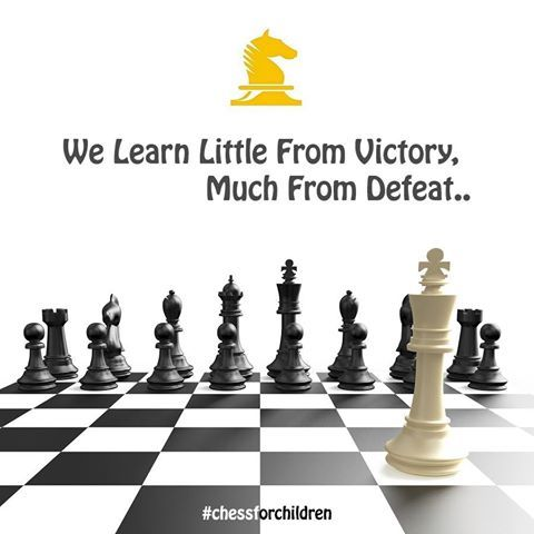 We Learn Little From Victory, Much From Defeat.. Visit : www.chessforchildren.in #chess #chessforchildren #playchess #learnchess #taniasachdev