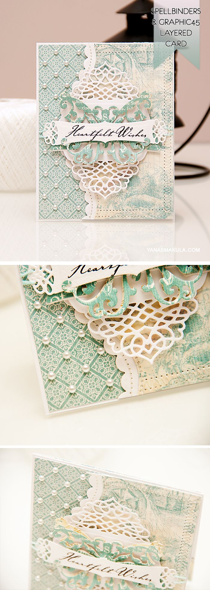 Create an elegant layered Heartfelt Wishes card using dies from Spellbinders and Papers from Graphic 45. For a video tutorial & details, please click here http://www.yanasmakula.com/?p=43887