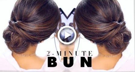 Coiffure BUN élégante de 2 minutes Coiffures EASY Updo - # 2Minute #Bun #Easy #elegant #HAIRSTYLE