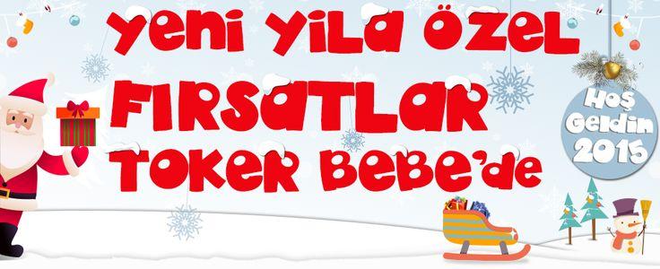 Yeni Yıla Özel Fırsatlar Toker Bebe'de :) www.e-toker.com  Anne Bebek Mağazası , Alışveriş Merkezi .. Sizin ve Bebeğinizin İhtiyacı Olan Her şey...