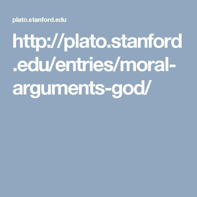 http://plato.stanford.edu/entries/moral-arguments-god/