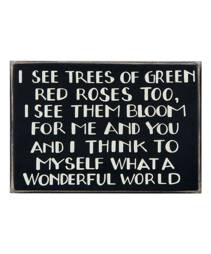I See Trees of Green Sign