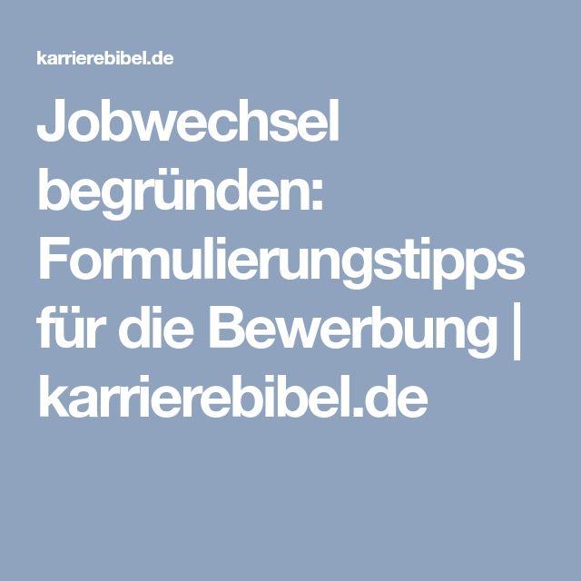 Jobwechsel Begründen Formulierungstipps Für Die Bewerbung Job