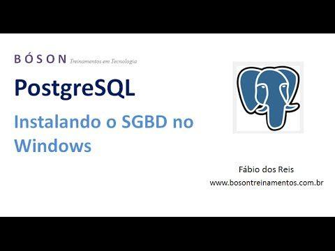 #PostgreSQL - Instalação do #SGBD no Microsoft Windows - 03
