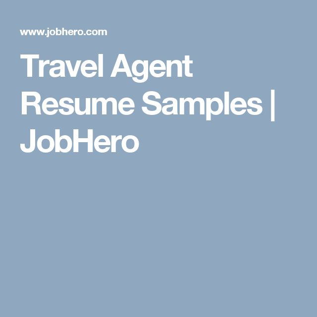 Travel Agent Resume Samples JobHero Mi próximo viaje Pinterest - travel agent resume