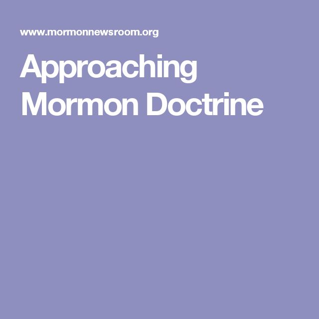 Approaching Mormon Doctrine