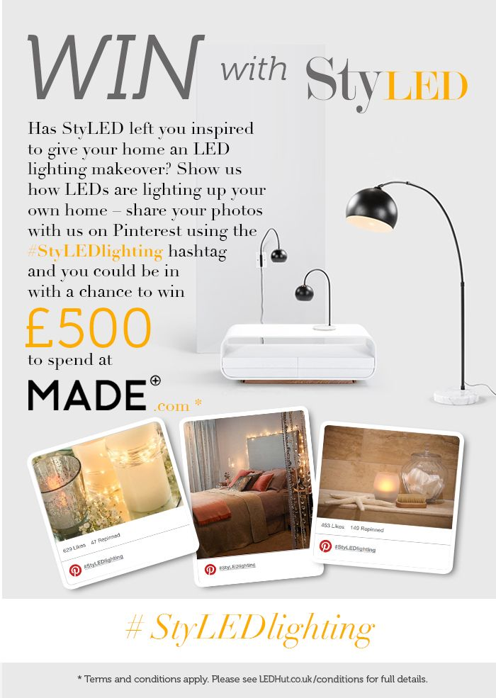 Pin your bright ideas! Repin this post & pin images of LEDs in your home using #StyLEDlighting and you could win £500 to spend at Made.com