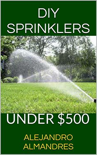10 best images about irrigation on pinterest drip irrigation do it yourself sprinkler system do it yourself sprinkler system for under solutioingenieria Choice Image