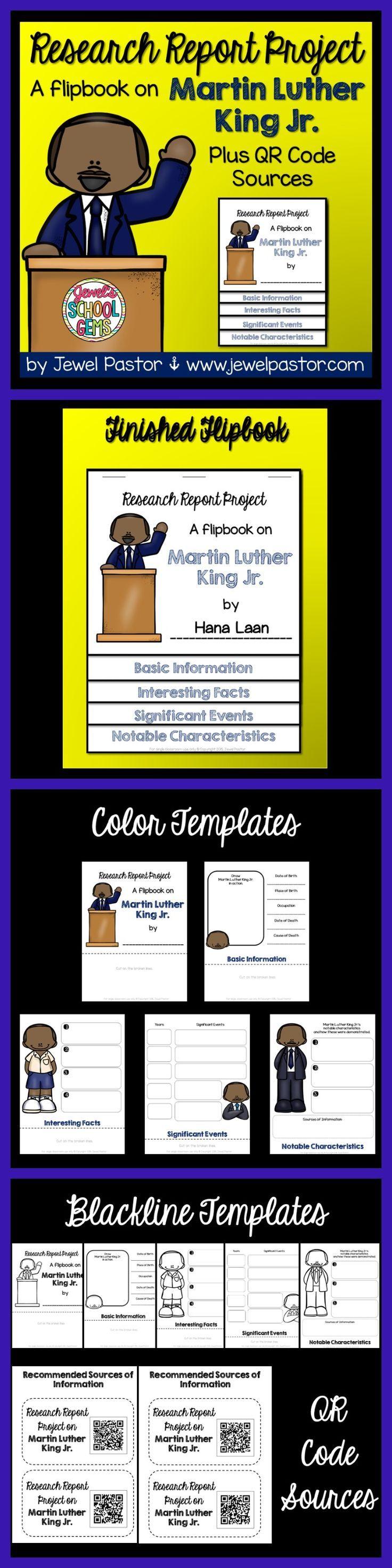Martin Luther King : Martin Luther King Research Flipbook  MARTIN LUTHER KING JR.  This is a 15-page resource that consists of foldables/templates that can be used to create a research flipbook on the biography of Martin Luther King Jr.