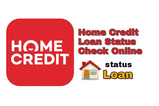 Home Credit Personal Loan Status Check Online In Hindi In 2020 Personal Loans Online Checks Loan