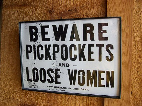 retro vintage beware pickpockets and loose women sign vintage New Orleans rockabilly decor on Etsy, $9.95