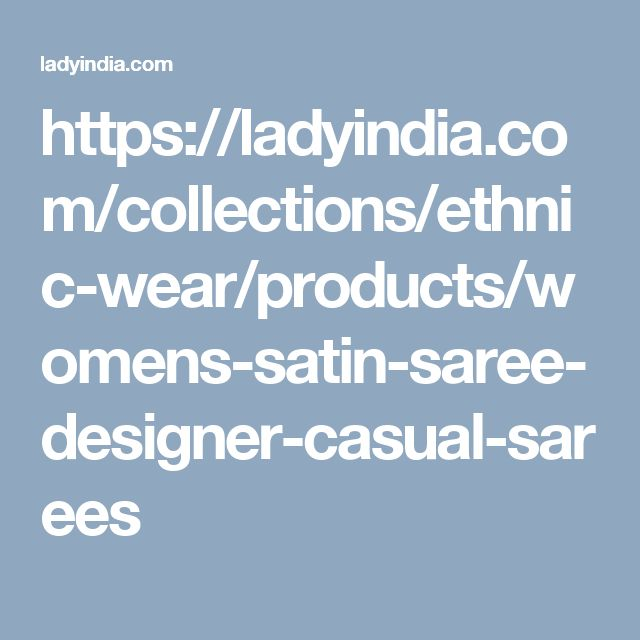 https://ladyindia.com/collections/ethnic-wear/products/womens-satin-saree-designer-casual-sarees