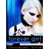 THE FOREVER GIRL (an Urban Fantasy / Paranormal Romance Novel of the Occult) (Forever Girl Series #1) (Kindle Edition)By Rebecca Hamilton