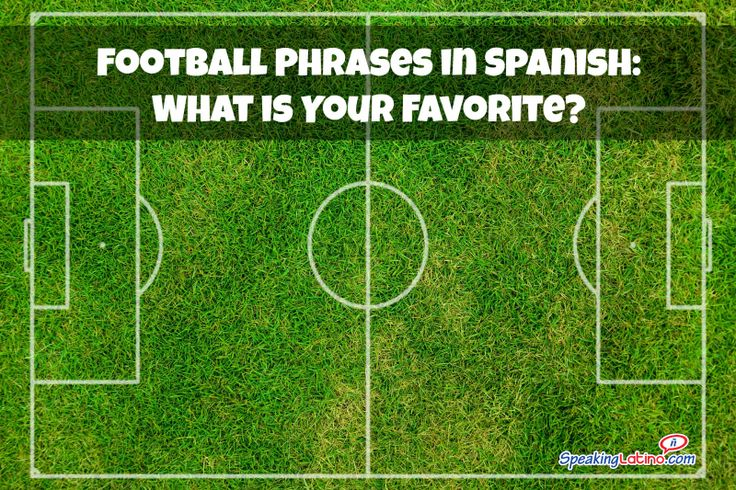 Football Phrases in Spanish