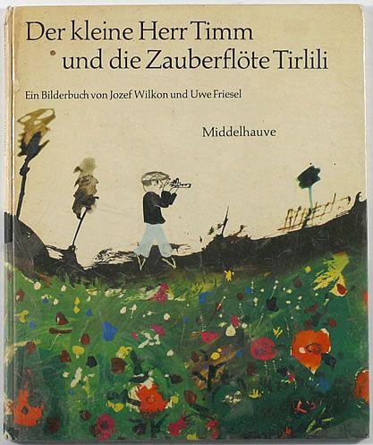 キュリオブックス Der Kleine Herr Timm Und Die Zauberflote Tirlili 絵本イラスト 絵本 イラスト