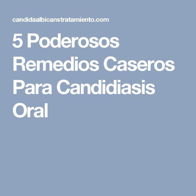 5 Poderosos Remedios Caseros Para Candidiasis Oral