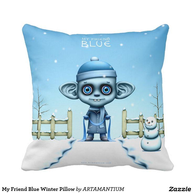 My Friend Blue Winter Pillow