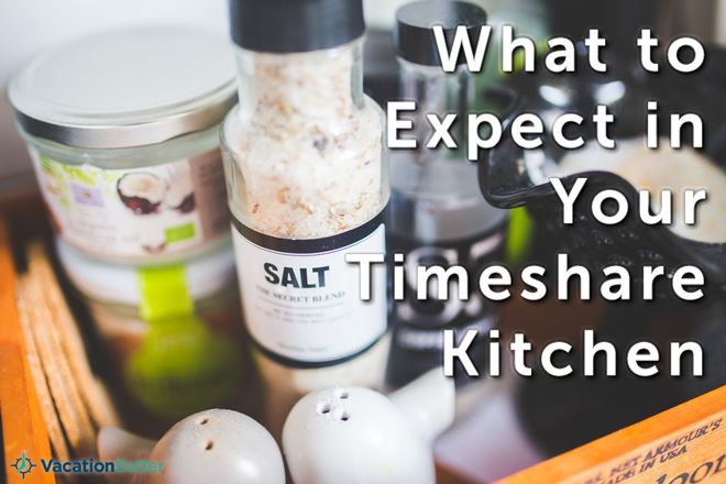 What to Expect in Your Timeshare Kitchen | VacationBetter.org | #cooking #travel #meal #planning #timeshare #vacation