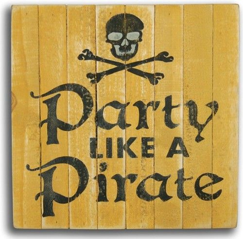 "Enjoy this ""Party Like a Pirate"" wall art sign at your next  get together at the beach, or to grace your seaside bar!"