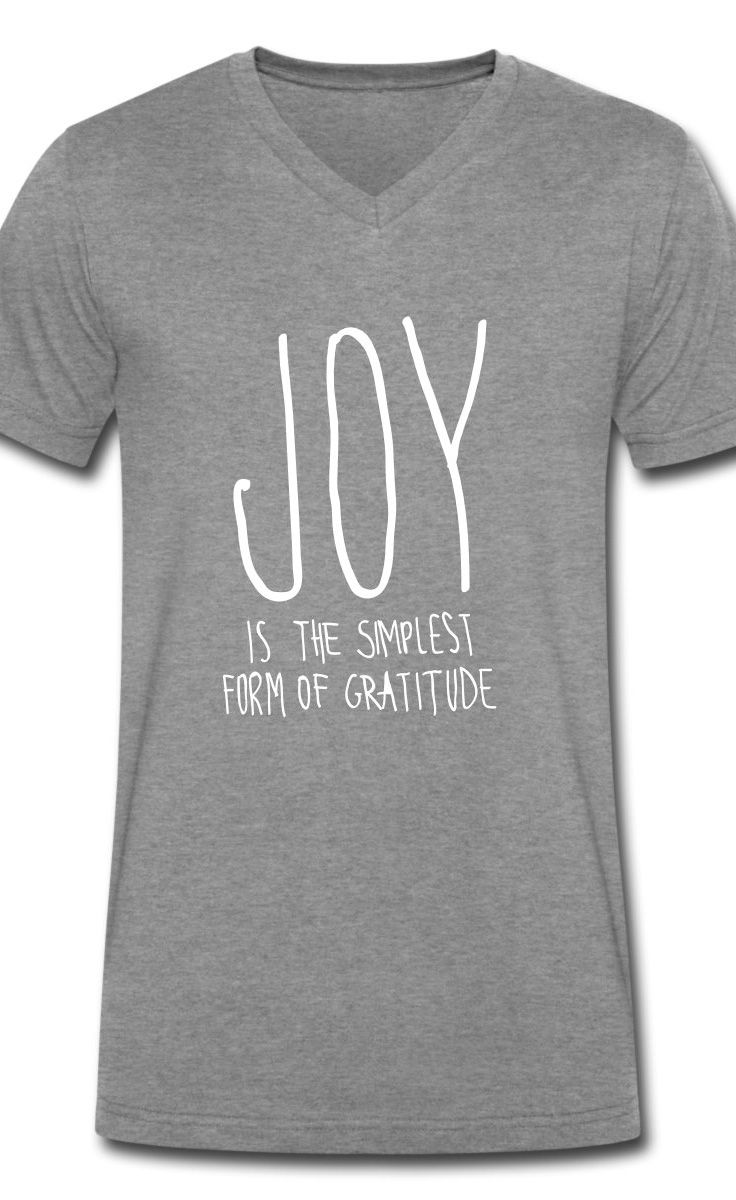 Black t shirt quotes -  Joy Is The Simplest Form Of Gratitude Cool Quote Shirt