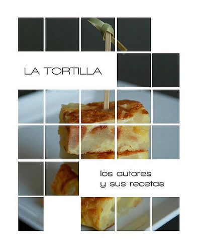Por fin el libro de La Tortilla by Alicia {La locanda}, via Flickr
