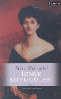 Mara Meimaridi - İzmir Büyücüleri
