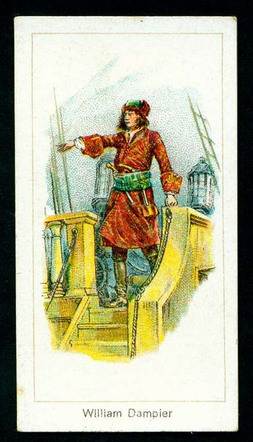 Cigarette Card - William Dampier, Pirate. Carreras Cigarettes,  He was always very thin Dampier : the navigator, is said to have belonged to an old Huguenot family settled in Somersetshire  Quote from Samuel Smiles book on French Huguenots