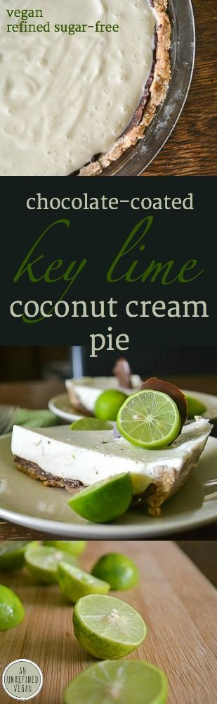 An oldie but a goodie: plant-based Chocolate-coated Key Lime Coconut Cream Pie from An Unrefined Vegan.
