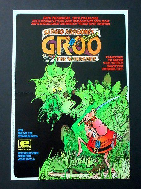 Original 1984 Sergio Aragones Groo the Wanderer Marvel Epic Comics promo poster. This is an original vintage 1984 GROO THE WANDERER PROMOTIONAL POSTER by Epic Comics (who is owned by Marvel Comics). This rare 1980's promo poster is FOLDED (which is normal for promo posters), and it measures about 16 inches by 11 inches. This 1980's promotional poster was designed ONLY FOR COMIC SHOPS to display, few were EVER made, and it was NEVER FOR SALE TO THE PUBLIC!