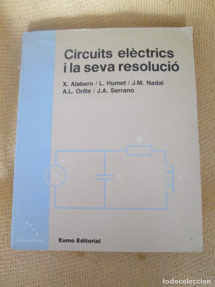 CIRCUITS ELECTRICS I LA SEVA RESOLUCIO