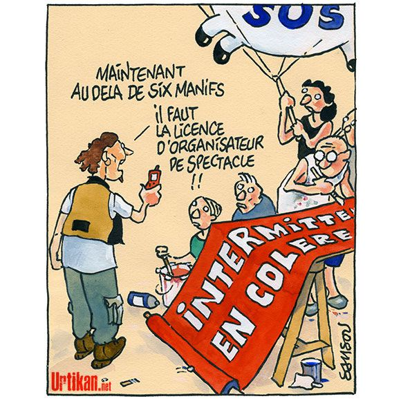 Grève des intermittents : la contestation s'amplifie - Dessin du jour - Urtikan.net