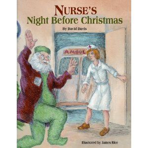 T'was the night before Christmas, and all thru the floor   Lasix was given, filling foleys galore.   Stockings were worn to prevent emboli,   they came in two sizes, knee and thigh high.   The patients were nestled half-a$$ed in their beds,   while visions of stool softeners danced in their heads.   We in our scrubs, and they in their gowns,   Fashions created to hide extra pounds.     When down in the ER it became such a zoo   they called with admissions for me and for you.   They're…