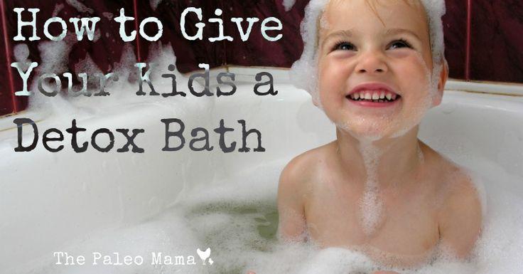 How To Give Your Kids a Detox Bath - The Paleo Mama