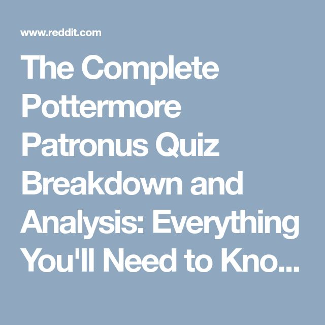 The Complete Pottermore Patronus Quiz Breakdown and Analysis: Everything You'll Need to Know : harrypotter