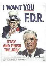 FDR political poster, advising him to run a fourth time in 1944