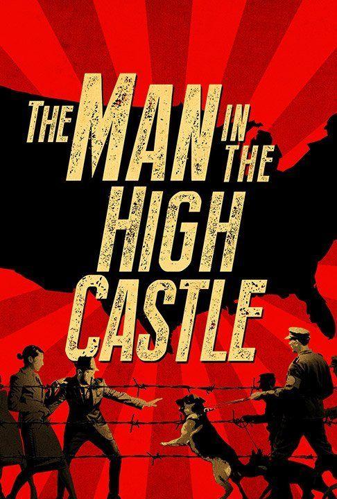 Человек в высоком замке (The Man In The High Castle), постер № 1