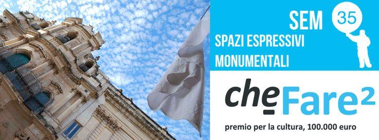 Vota il progetto SEM Spazi Espressivi Monumentali di #Scicli su #CheFare: numero 35