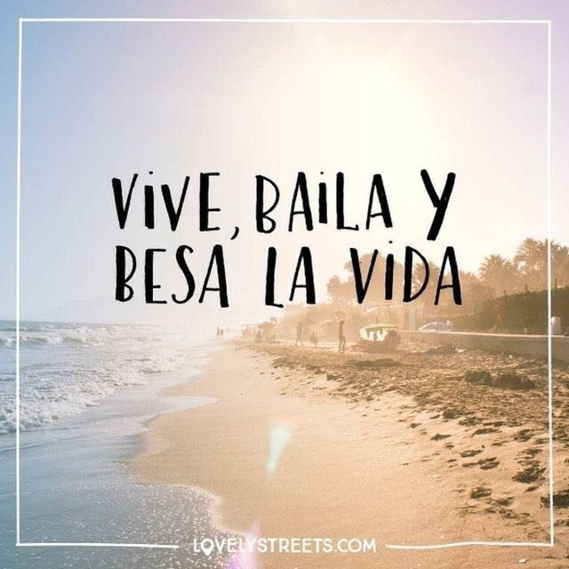 Street Quotes En Espanol Do Everything Dancing Beach Travel Spanish On Instagram Motivational