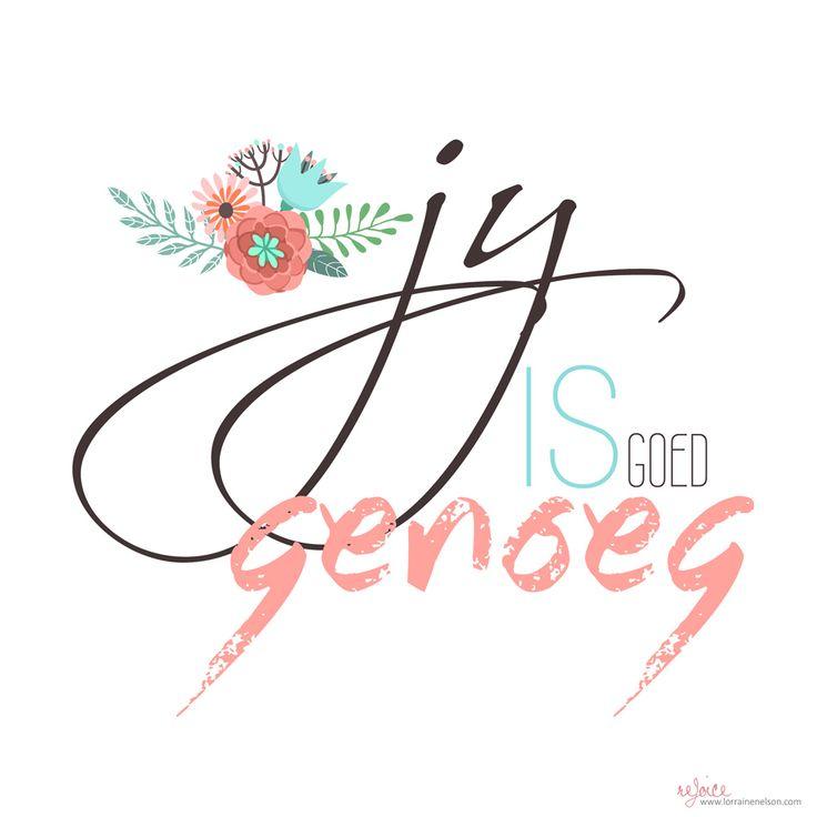 Jy is...genoeg... #Afrikaans #self